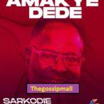 Amakye Dede To Perform at Sarkodie's BLACK LOVE Virtual Concert